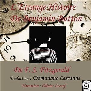 L'étrange histoire de Benjamin Button | Livre audio