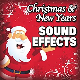 Christmas and New Years Sound Effects