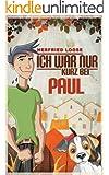 Ich war nur kurz bei Paul (Jugendroman)