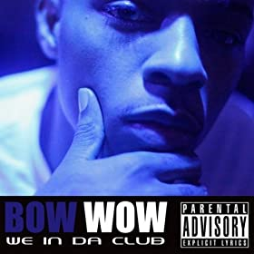 We In Da Club [Explicit]