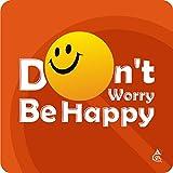 Chipka Ke Bol Don't Worry Be Happy Design Fridge Magnet [PVC Based,2.75