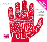 Jonathan Safran Foer Extremely Loud and Incredibly Close (Unabridged Audiobook)