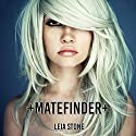 Matefinder: Volume 1 (       UNABRIDGED) by Leia Stone Narrated by Dara Rosenberg