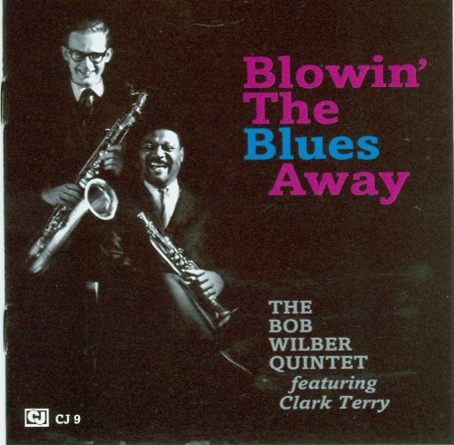 Blowin' The Blues Away by Bob Wilber