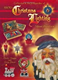 img - for Collector's Encyclopedia of Electric Christmas Lighting: Identification & Values book / textbook / text book