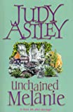 Judy Astley Unchained Melanie