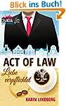 Act of Law - Liebe verpflichtet: Shan...
