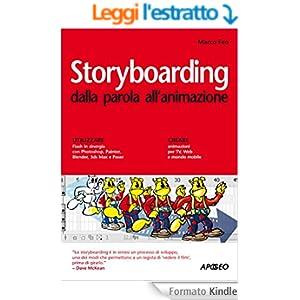 Storyboarding: dalla parola all'animazione (Guida completa)