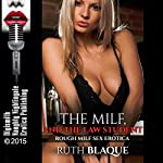 The MILF and the Law Student: Rough MILF Sex Erotica | Ruth Blaque