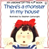 There's a Monster in My House (Usborne Lift-the-Flap-Books)