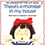 img - for There's a Monster in My House (Lift the Flap) book / textbook / text book
