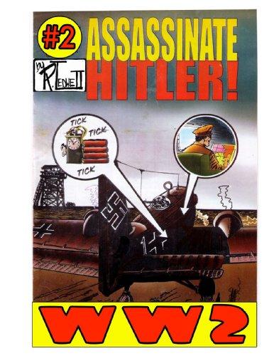 World War 2 Assassinate Hitler Volume 2 PDF