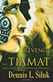 img - for Revenge of the Tiamat: And Land and Spirits of Lemuria (Spanish Edition) book / textbook / text book