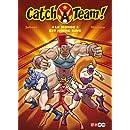 Catch a team !, Tome 1 : Le monde est notre ring
