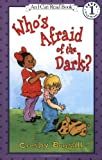 Crosby Newell Bonsall Who's Afraid of the Dark? (I Can Read! - Level 1 (Quality))