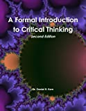 img - for A Formal Introduction To Critical Thinking, Second Edition book / textbook / text book