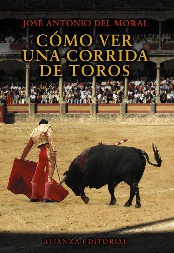 COMO VER UNA CORRIDA DE TOROS