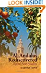 Al-Andalus Rediscovered: Iberia's New...