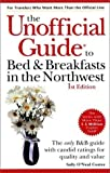 img - for The Unofficial Guide to Bed & Breakfasts in the Northwest (Unofficial Guides) by Sally O'Neal Coates (2000-01-15) book / textbook / text book