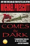 Comes the Dark (English Edition)