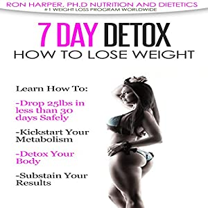 7-Day Detox for Weight Loss Audiobook