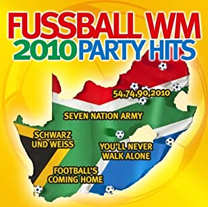 Fussball Wm 2010 Party Hits