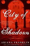 City of Shadows: A Novel of Suspense (0060817275) by Franklin, Ariana