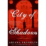 City of Shadows: A Novel of Suspense ~ Ariana Franklin