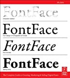 FontFace: The Complete Guide to Creating, Marketing & Selling Digital Fonts