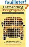 Dismantling Desegregation: The Quiet...