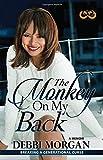 The Monkey on My Back: A Memoir