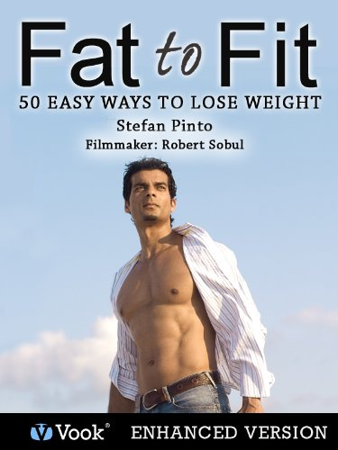 Fat to Fit: 50 Easy Ways to Lose Weight (Enhanced Version)