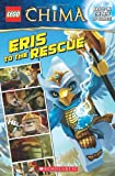 Eris to the Rescue (Lego Legends of Chima Comic Readers)