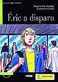 Éric a disparu - Buch mit Audio-CD (Lire et s'Entraîner - A1)
