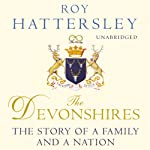 The Devonshires | Roy Hattersley