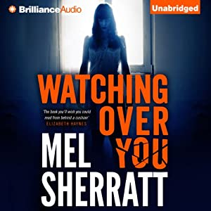 Watching Over You | [Mel Sherratt]