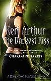 The Darkest Kiss (Riley Jenson Guardian 6)