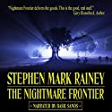 The Nightmare Frontier (       UNABRIDGED) by Stephen Mark Rainey Narrated by Basil Sands