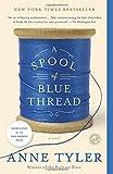 A Spool of Blue Thread: A Novel