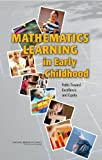 Mathematics Learning in Early Childhood: Paths Toward Excellence and Equity
