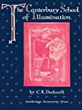 img - for The Canterbury School of Illumination 1066-1200 by C. R. Dodwell (2011-02-17) book / textbook / text book