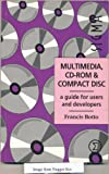 img - for Multimedia, CD-ROM and Compact Disc: A Guide for Users and Developers book / textbook / text book