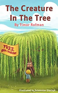 Children's Book: The Creature In The Tree by Timor Rofman ebook deal