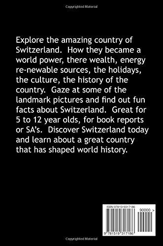 Switzerland: Volume 18 (Travel The World Series)