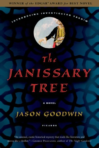 the-janissary-tree-a-novel-investigator-yashim-book-1