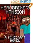 Legend of Herobrine's Mansion: A Mine...