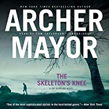 The Skeleton's Knee: The Joe Gunther Mysteries, Book 4 Audiobook by Archer Mayor Narrated by Tom Taylorson