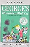 Roald Dahl George's Marvellous Medicine (Puffin Modern Classics)