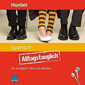 Alltagstauglich Spanisch Hörbuch