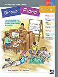 Alfred's Basic Group Piano Course: Books 1 & 2, a Course Designed for Group Instruction Using Acoustic or Electronic Instruments